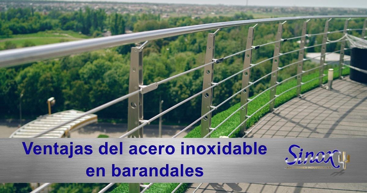 Portada Ventajas Del Acero Inoxidable En Barandales