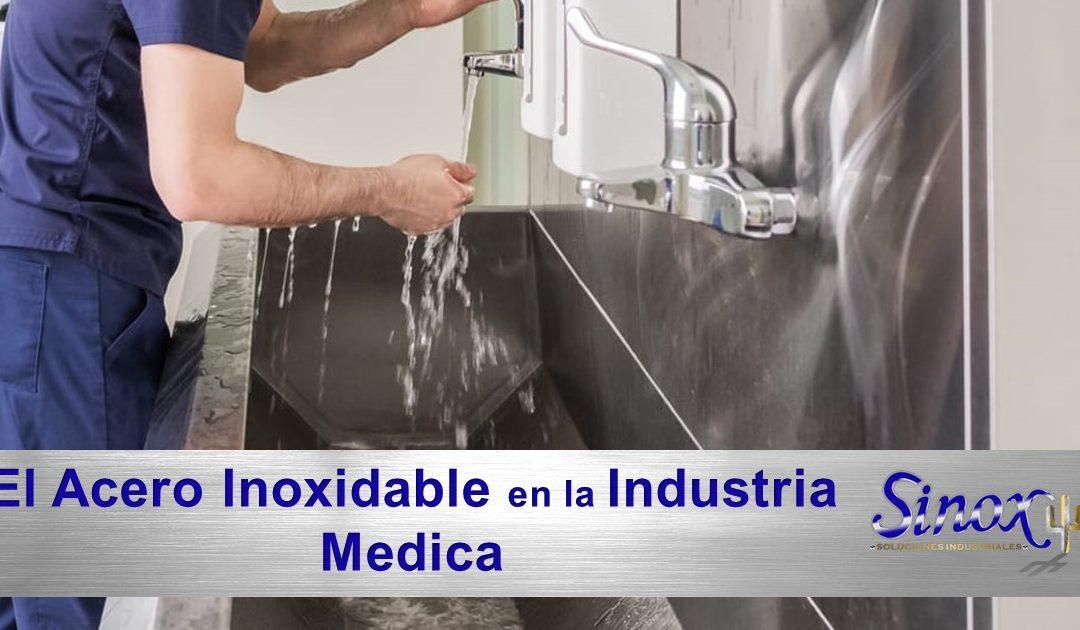 El uso del acero inoxidable en el sector salud / Aplicaciones médicas del acero inoxidable