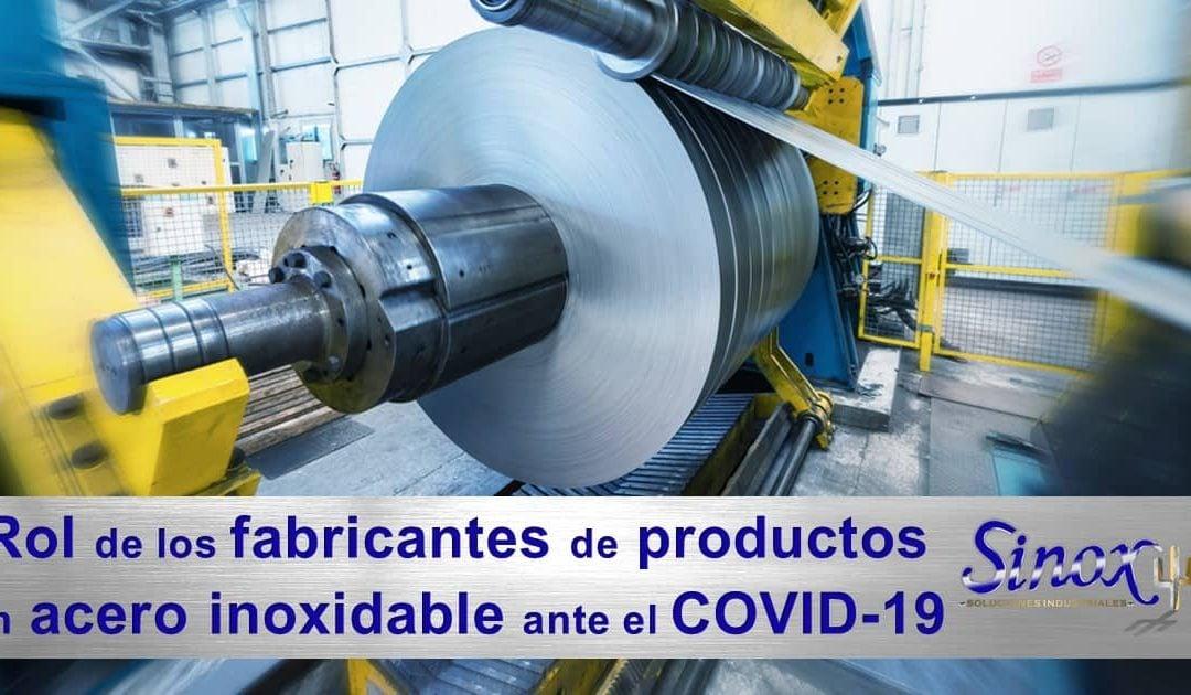 El rol de los fabricantes de productos en acero inoxidable ante el COVID-19