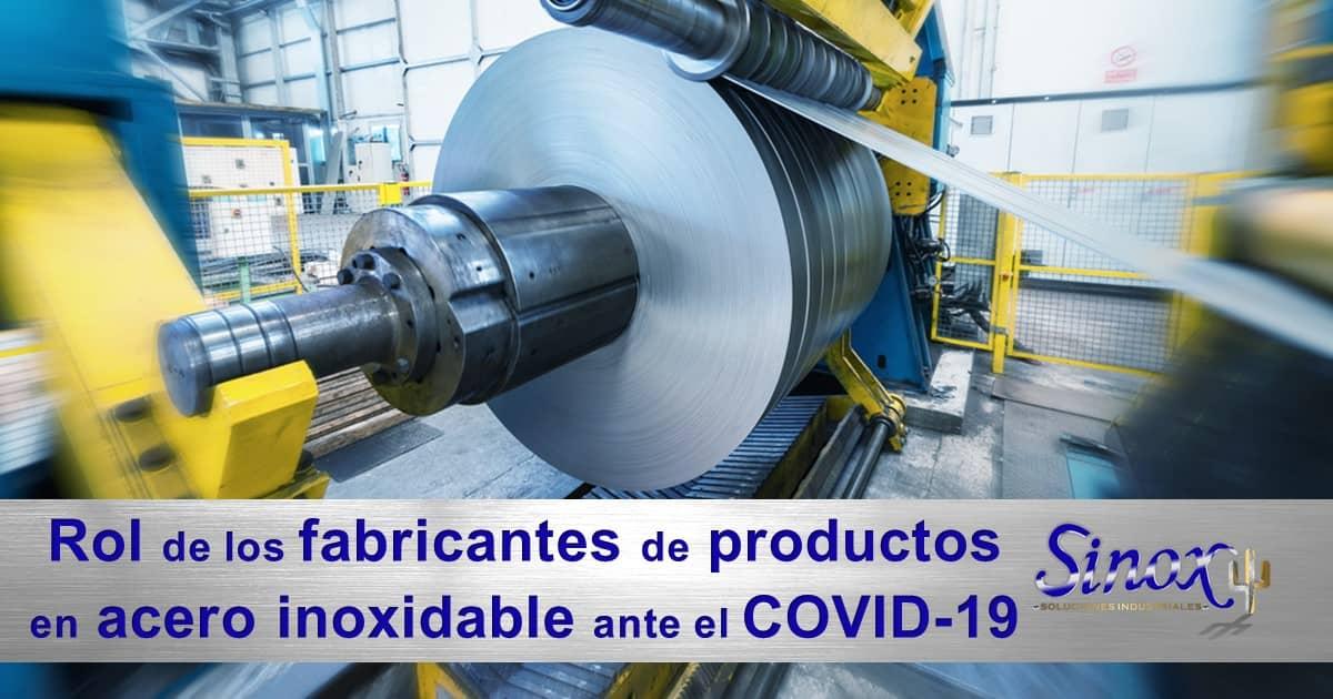 Rol De Los Fabricantes De Acero Inoxidable Ante Covid 19